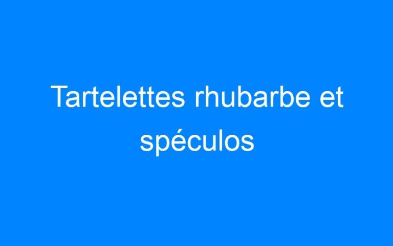 Tartelettes rhubarbe et spéculos